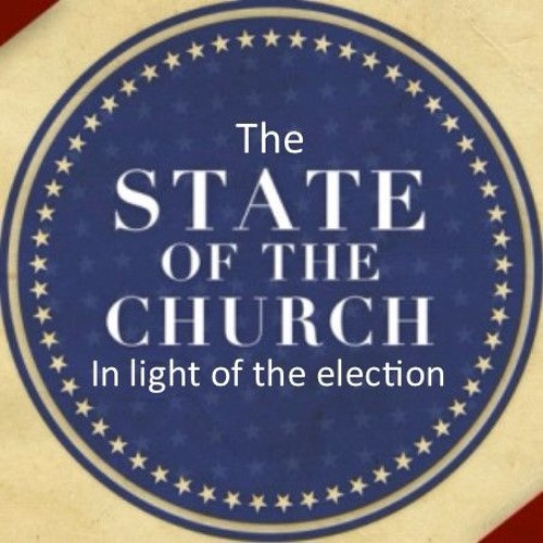 The State of the Church after the Election