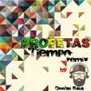 Profetas - Tiempo (Remix Dj Bata)