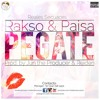 Rakso & Paisa - Pégate (Original)(Prod by. Reyden & Imagine Music)