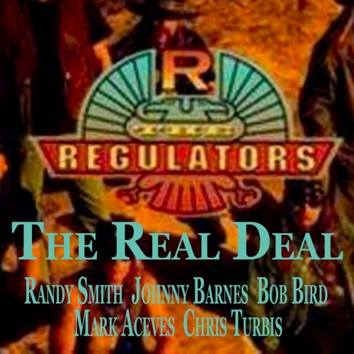 The Regulators-The Real Deal