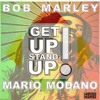 Bob Marley - Get Up Stand Up (Mario Modano 2k16 Bootleg)*** Free Download***