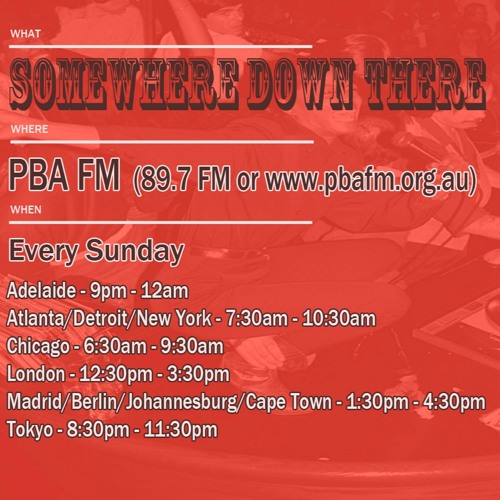 Somewhere Down There radio show #21 - 6/11/16