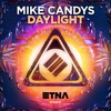 Mike Candys - Daylight [FREE DOWNLOAD]