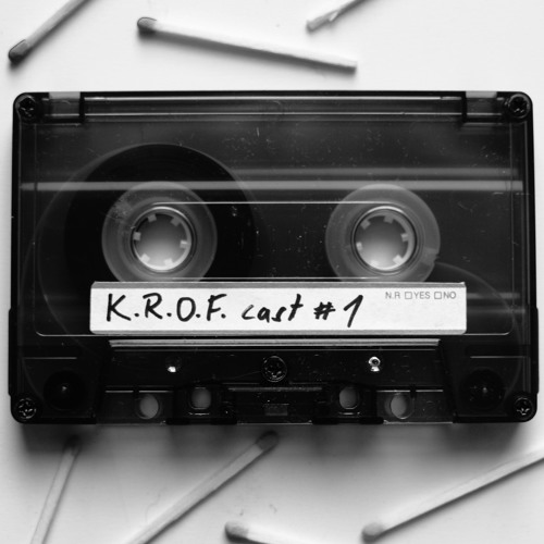 K.R.O.F.cast #1 by Fred
