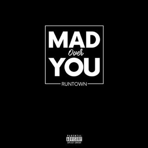 Runtown – Mad Over You (Prod. By Del'B)