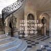 Les hôtels particuliers à Dijon - Agnès Botté, historienne de l'architecture