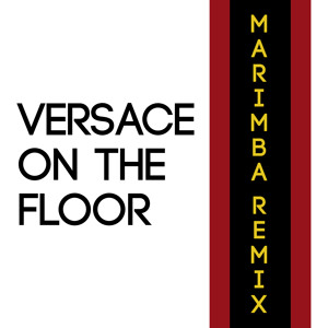 Bruno Mars Versace On The Floor Tribute Marimba Remix Ringtone • Ringtone For iPhone and Android Mp3