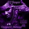 Kevin Gates One Thing Chopped & Skrewed By DJ Kasper