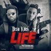 Bisa Kdei - Life ft. Patoranking