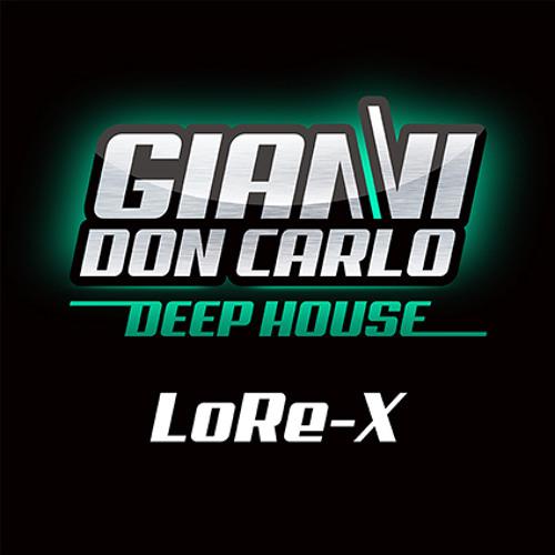   Gianni Don Carlo   Deep House   Mix Vol. 4   LoRe-X  