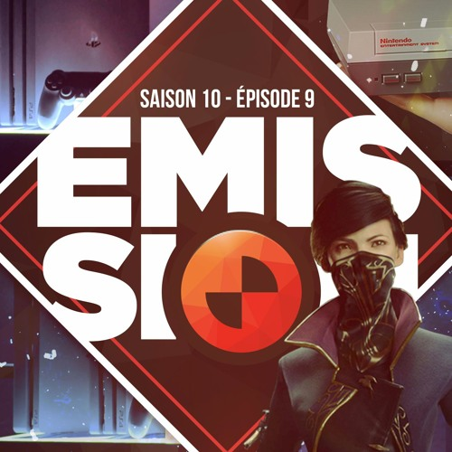 Gamekult l'émission #310 : PS4 Pro / Nes Mini / Dishonored 2