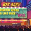 Dimitri Vegas & Like Mike vs Diplo - Hey Baby -(Miguel Vargas Club Mix) FREE DOWNLOAD