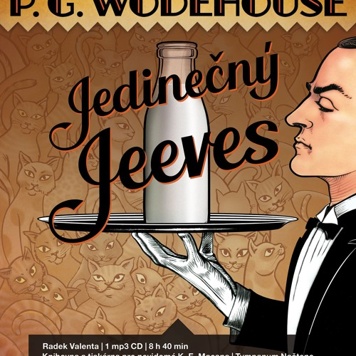P. G. Wodehouse: Jedinečný Jeeves