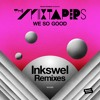 The Mixtapers - Don't You Let It Go Feat. Mr.Monk & Misumami (Inkswel Remix)