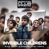 KSHMR & Tigerlily - Invisible Childrens (Mike Tsoff & German Avny Remix)
