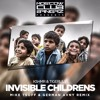 KSHMR & Tigerlily - Invisible Childrens (Mike Tsoff & German Avny Radio Edit)