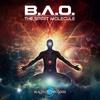 B.A.O. - The Spirit Molecule EP -  01 The Spirit Molecule - OUT NOW ON BLACKLITE RECORDS