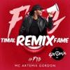 #FTG - Mc Artemis Gordon (EPIDMIX RMX - Fame & Timal)