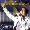 Deus Acima De Tudo - Geraldo Guimarães