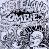 The Wasteland Zombies - 4AM