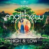 High And Low - Empire Of The Sun (Matthew Hollowey Remix)Free Buy Link