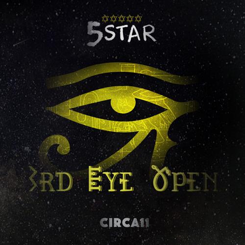 5Star - 3rd Eye Open (Circa 11) November 2016