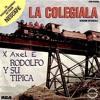 Rodolfo Y Su Tipica X Axel E - La Colegiala (Extended Vocal)