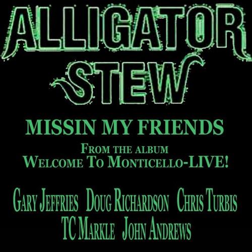 Missin' My Friends (LA Version)-Welcome To Monticello-LIVE!!