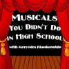Tony Losers - Musicals You Didn't Do in High School 11/6/16