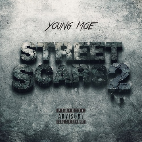 Young Moe - Street Scars 2