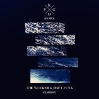 The Weeknd & Daft Punk - Starboy  (Kygo Remix)