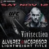 The MMA Vivisection - UFC 205 McGregor Vs. Alvarez: Picks, Odds, Analysis