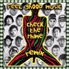 Feel Ghood Music (YoonMiRae, JunoFlo, AnnOne, Bizzy, TigerJK) Check the Rhime Remix