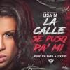 Lisa M La Calle Se Puso Pa' Mi