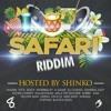 Shinko Beats Ft Various Artists - Safari Riddim (Mashup)