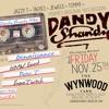 DandyShandy 90s Session Wynwood Yard BlackFriday Nov 25th 2016 Mix By JazzyT & TimmyHmv Live