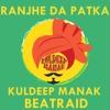 Kuldeep Manak Feat Dr Dre Reproduced By BeatRaid