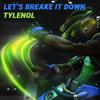 Tylenol & Lucio - Let's Break It Down!
