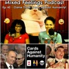 MFP Episode 40 - Game Time! Cards Against Humanity!