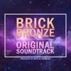 Legendary Battle - Brick Bronze OST