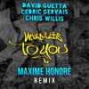 David Guetta Cedric Gervais And Chris Willis Would I Lie To You Maxime Honoré Remix Mp3
