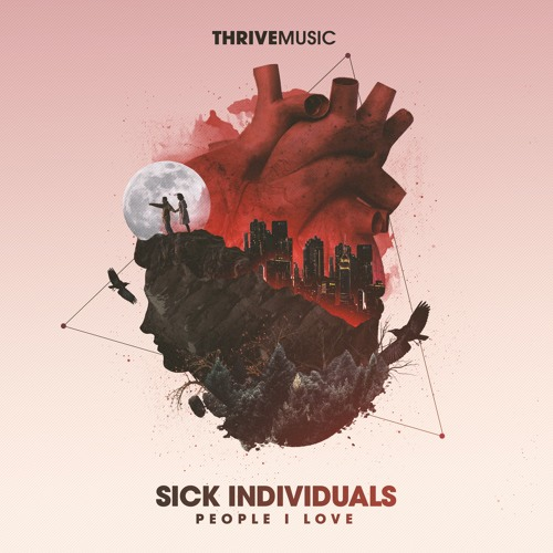 SICK INDIVIDUALS Ft. Stevie Appleton - People I Love (Club Mix)