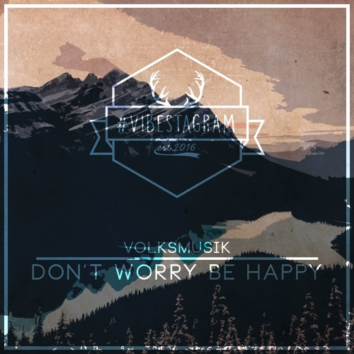 Don't Worry Be Happy (volksmusik. Sunset Edit)