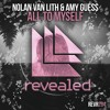 Nolan van Lith & Amy Guess - All To Myself (OUT NOW!)