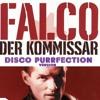 Falco ~ Der Kommissar 1982 Disco Purrfection Version