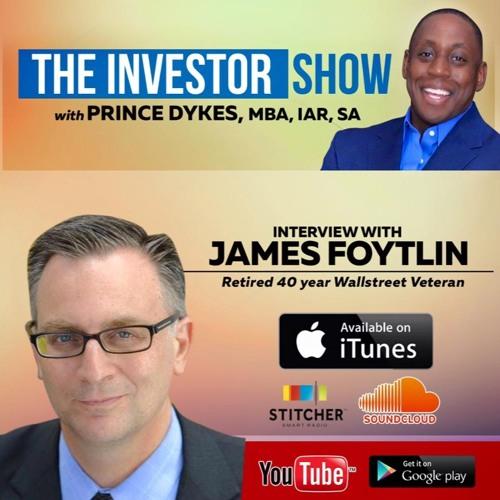 Is Donald America's Trump Card? W/ Ret. Billion Dollar Fund Manger James Foytlin