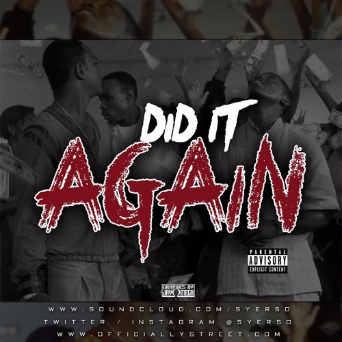 Syer - Did It Again (Prod. By Syer)