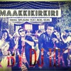 Maakkikirkiri - Song (Dana Dan Remix By Dj Ikith)