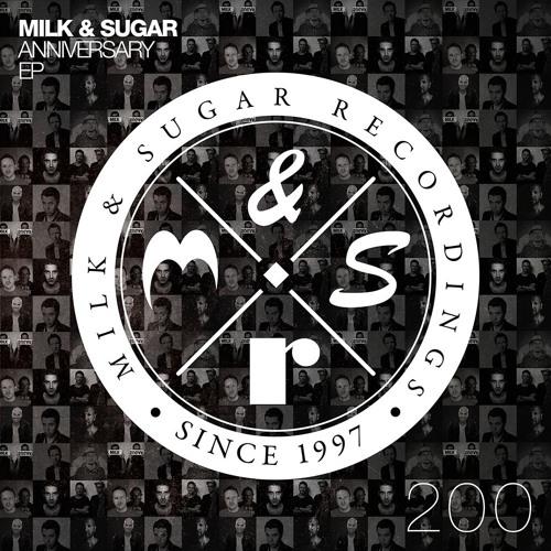 Milk & Sugar Anniversary EP