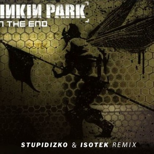 Download Linkin Park In The End Stupidizko Isotek Bootleg Online